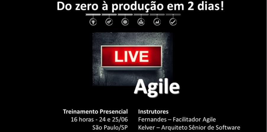 Do zero a produção em 2 dias - Workshop Agile ao vivo