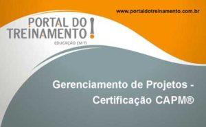 Gerenciamento de Projetos - Certificação CAPM®