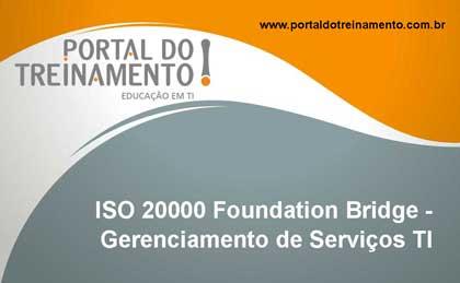ISO 20000 Foundation Bridge - Gerenciamento de Serviços TI