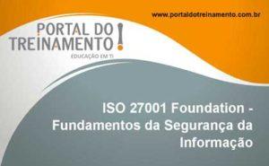 ISO 27001 Foundation - Fundamentos da Segurança da Informação