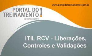 Service Capability - ITIL RCV - Liberações, Controles e Validações