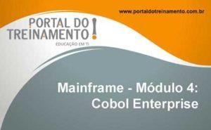 Mainframe - Módulo 4: Cobol Enterprise