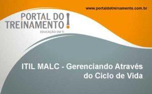 ITIL Managing Across the Lifecycle - ITIL MALC - Gerenciando Através do Ciclo de Vida