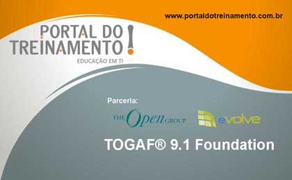 TOGAF® 9.1 Foundation (Parceria da Evolve)