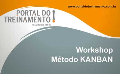 WORKSHOP MÉTODO KANBAN - PORTAL DO TREINAMENTO
