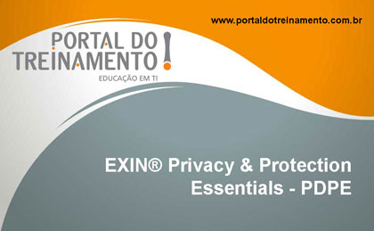 EXIN® Privacy & Protection Essentials - PDPE - Portal do Treinamento