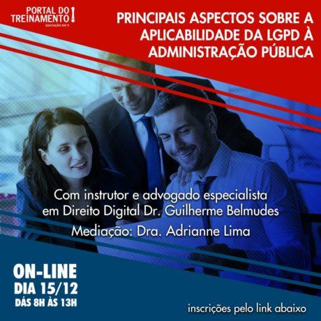Workshop Principais Aspectos Sobre a Aplicabilidade da LGPD à Administração Pública