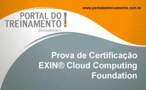 Prova de Certificação EXIN® Cloud Computing Foundation - Portal do Treinamento