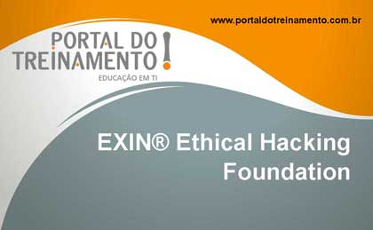 EXIN® Ethical Hacking Foundation - Portal do Treinamento