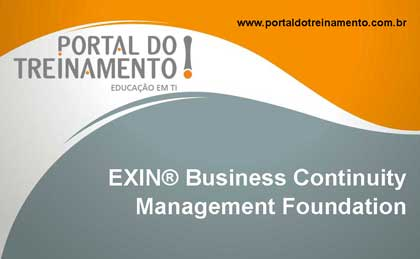 EXIN Business Continuity Management Foundation - Portal do Treinamento