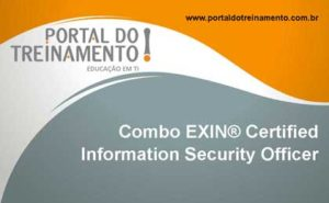 Combo EXIN® Certified Information Security Officer - Portal do Treinamento