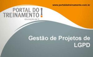 Gestão de Projetos de LGPD