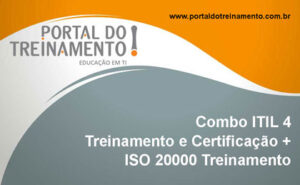 Combo ITIL 4 (treinamento e certificação) + ISO 20000 (treinamento)