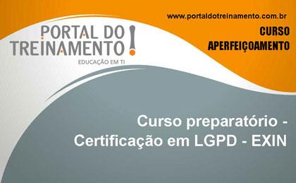 Curso preparatório para Certificação oficial EXIN em LGPD